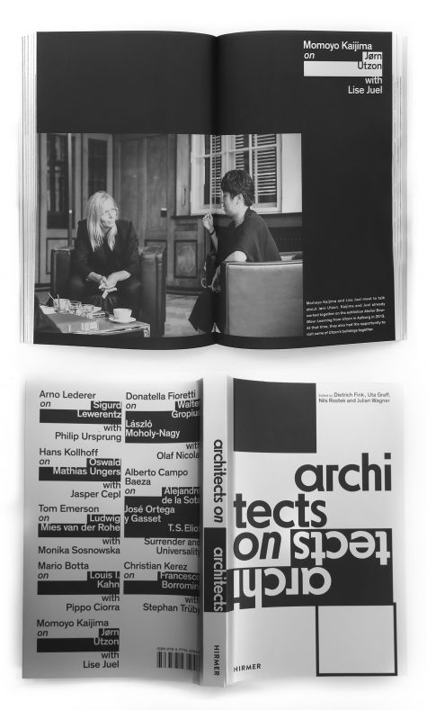 architects on architects lise juel jørn utzon momoyo kaijima hirmer Arno lederer Donatella fioretti Alberto Campo Hans Kollhoff Tom Emerson Mario Botta Christian Kerez book publication